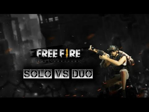 Solo Vs Duo   O Melhor BOOYAH Do Freefire