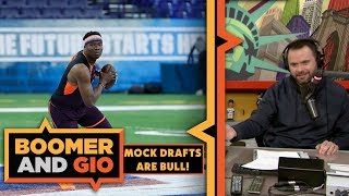 Gio- Mock Drafts are BULL | Boomer and Gio