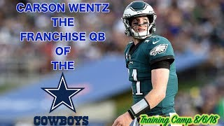 If Carson Wentz Was A Dallas Cowboy!!! How The 2016 NFL Draft Changed The Fortunes Of Two Teams!!!