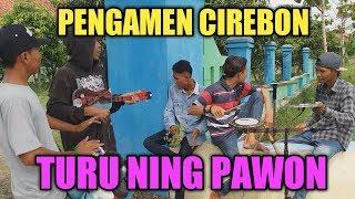 Turu Ning Pawon Pengamen Cirebon