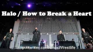 Westlife - Halo/How to break a heart (Mix - HQ Audio)