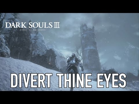 Dark Souls III Ashes of Ariandel - PS4/PC/XB1 - Divert thine eyes (Gameplay) thumbnail