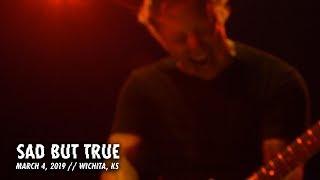 Metallica: Sad But True (Wichita, KS - March 4, 2019)