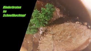 Rinderbraten im Schnellkochtopf | Burgunderbraten mit Rotweinsoße