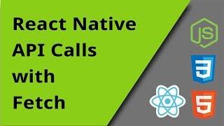 React Native - API Calls - Episode 12