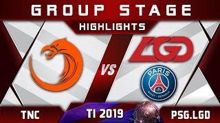 TNC vs PSG.LGD TI9 The International 2019 Highlights Dota 2