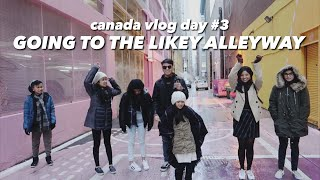 GOING TO THE LIKEY ALLEYWAY | Canada Day 3