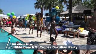 Nikki Beach St Tropez Aug 18 Brazil Party