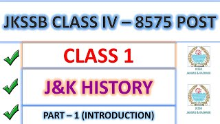 J&K HISTORY | GENERAL AWARENESS | CLASS 1 | ABHISHEK SIR | JKSSB CLASS IV RECRUITMENT 8575 POST