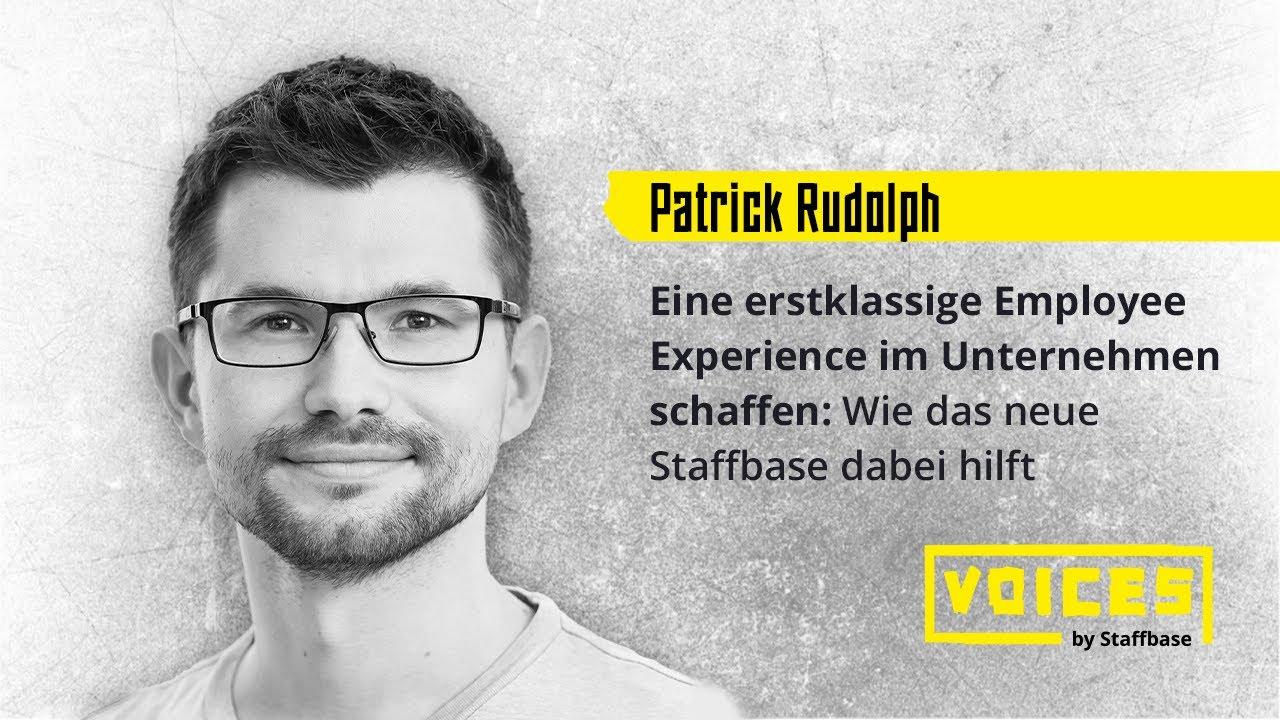 Patrick Rudolph: Eine erstklassige Employee Experience im Unternehmen schaffen