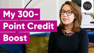 Everything I Learned While Raising My Credit Score Over 300 Points