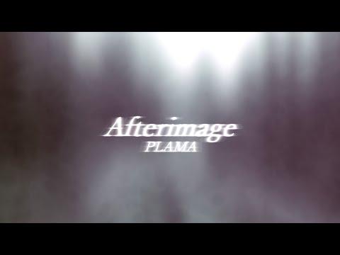 Afterimage / PLAMA ft. 初音ミク