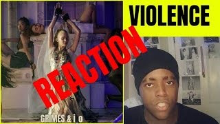 Grimes & I_o   Violence Video |REACTION|
