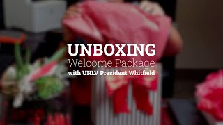 Unboxing #UNLVWelcome Package with President Whitfield