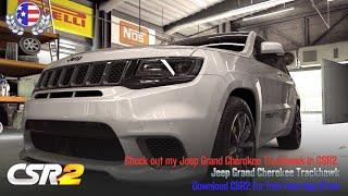 csr2 jeep grand cherokee trackhawk max tune - Thủ thuật máy