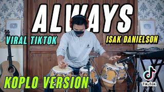 INI ENAK BANGET ALWAYS TIKTOK VIRAL KOPLO VERSION COVER by K...