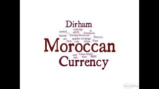 Moroccan Currency - Dirham