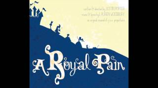 """Story About Love"" from A Royal Pain"