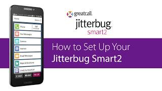 How to Set Up Your Jitterbug Smart2 Smartphone