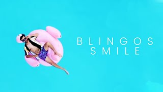 Blingos - Smile (clip officiel)