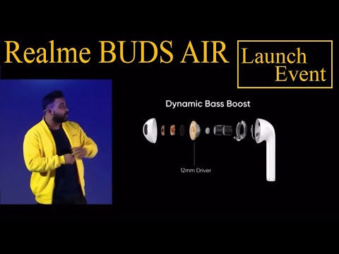 Realme buds air Official Launch Event Full Specification Explained & Price