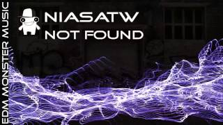 Niasatw - Not Found (Rework) [EDM Monster Music]