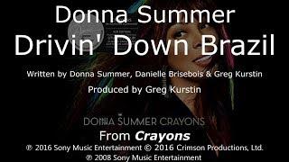 """Donna Summer - Drivin' Down Brazil LYRICS - SHM """"Crayons"""" 2008"""