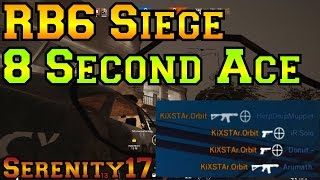 8 Second Ace - Rainbow Six Siege Gameplay