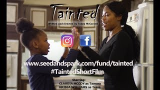 "Tainted"" Short Film – Crowdfunding 2018"