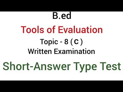 Part - 8(c) short answer Type Test | Written Examination | Tools of evaluation  | B.ed