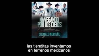Navegando por los cielos (Letra) - Colmillo Norteño (Video)