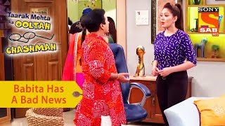 Your Favorite Character | Babita Has A Bad News For Jethalal | Taarak Mehta Ka Ooltah Chashmah