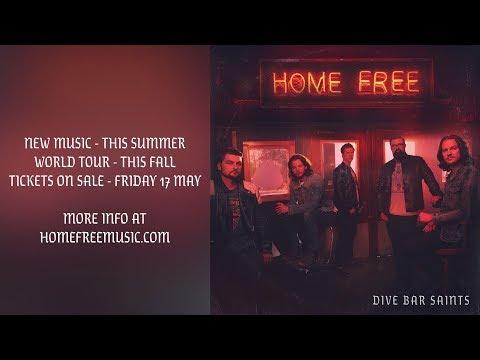 HOME FREE - A NEW ALBUM. A NEW TOUR.