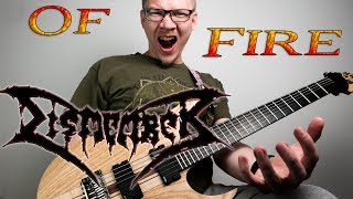 Dismember - Of Fire (death metal guitar and vocal cover)