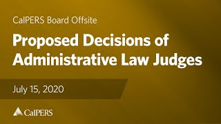 Proposed Decisions of Administrative Law Judges | July 15, 2020