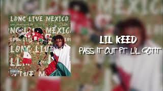 Lil Keed - Pass It Out (feat. Lil Gotit) [Official Audio]