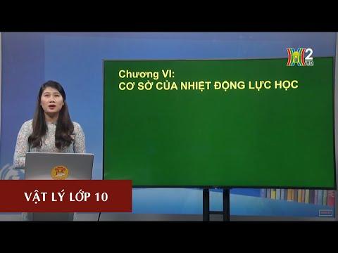 MÔN VẬT LÝ - LỚP 10 | NỘI NĂNG VÀ SỰ BIẾN THIÊN NỘI NĂNG| 14H15 NGÀY 17.04.2020 | HANOITV