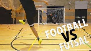 FOOTBALL VS FUTSAL - EPIC BATTLE
