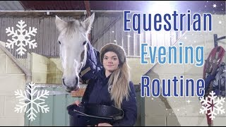 Equestrian Evening Routine | Winter Edition | Lilpetchannel