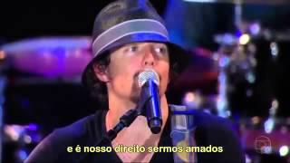 I´m Yours - Legendado - (Show Jason Mraz No Brasil)