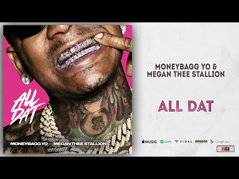 "Moneybagg Yo & Megan Thee Stallion – ""All Dat"""