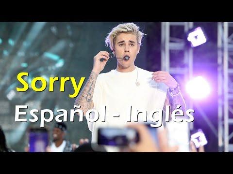 Justin Bieber Sorry Español Inglés Video Official Lyrics + traducción