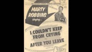 Marty Robbins ~ I Couldn't Keep From Crying