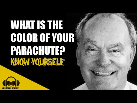 What Color Is Your Parachute? Book Summary  by Richard Nelson Bolles   Audiobook Academy