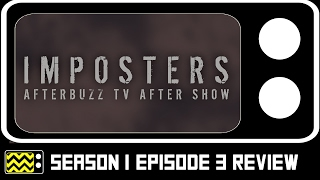 Imposters Season 1 Episode 3 Review w/ Katherine LaNassa | AfterBuzz TV