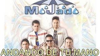 Grupo Mojado   Andando De Tu Mano (Álbum Completo De Cantos Católicos)