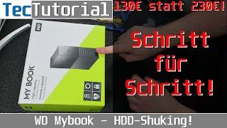 NAS-Festplatte für 130€ statt 230€! WD My Book - HDD-Shuking! | Tutorial | deutsch | 4K