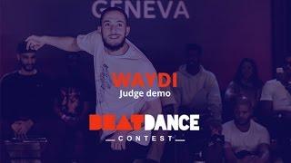 Waydi (CriminalZ crew) - Judge demo - Beatdance Contest 2017 GENEVA