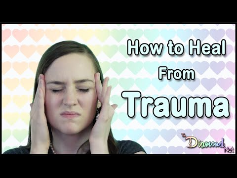 Video How to Heal from Trauma - Childhood Trauma, PTSD, Emotional Abuse, etc.