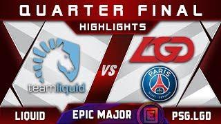 Liquid vs PSG.LGD [EPIC] Quarter Final EPICENTER Major 2019 Highlights Dota 2